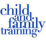 Child and Family Training